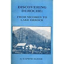 Discovering Deroche: From Nicomen to Lake Errock