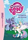 My Little Pony 01 - La légende des licornes par Hasbro