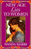 img - for New Age Lies to Women by Wanda Marrs (1989-01-01) book / textbook / text book