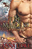Fire Maidens: Portugal (Billionaires & Bodyguards)