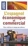 L'espagnol économique et commercial : 20 Dossiers sur la langue des affaires par Gerboin