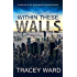 Within These Walls: Complete Series Box Set: Series Box Set