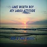 Lake Worth Boy/Key Largo Attitude