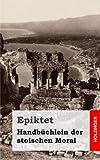 Handbüchlein der Stoischen Moral, Epiktet, 1484030982