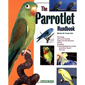 Parrolets (A Complete Pet Owners Manual) 6
