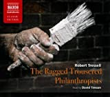 img - for Ragged Philanthropists (Abridged Fiction) (Naxos Classic Fiction) by Robert Tressell (2010-08-31) book / textbook / text book