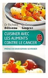Cuisiner les aliments contre le cancer