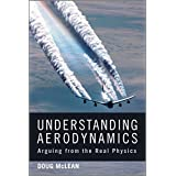 Understanding Aerodynamics: Arguing from the Real Physics
