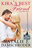 Kira's Best Friend (Brook Hollow Brides Book 1)