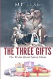 The Three Gifts, M. Ilse, 1492862177