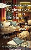 Nightmares Can Be Murder (A Dream Club Mystery)
