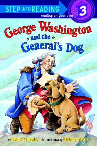 George Washington And The General's Dog (Turtleback School & Library Binding Edition) (Step Into Reading: A Step 3 B
