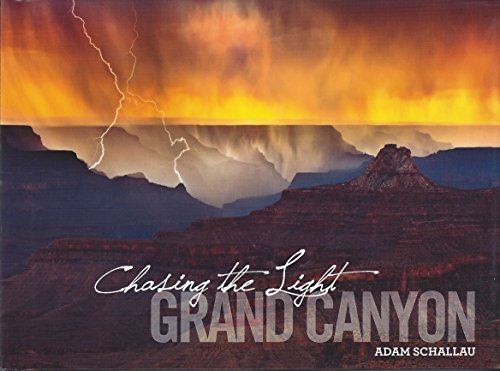 Chasing the Light Grand Canyon by Adam Schallau -