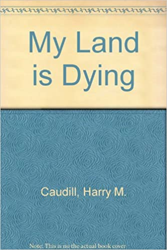 My Land is Dying