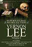 The Collected Supernatural and Weird Fiction of Vernon Lee, Vernon Lee, 0857066854