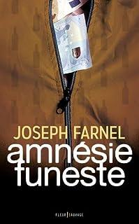 Amnésie funeste, Farnel, Joseph