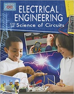 Book Electricial Engineering and the Science of Circuits (Engineering in Action) by James Bow (2013-02-28)
