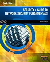 Security+ Guide to Network Security Fundamentals, 4th Edition Front Cover