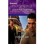 Cover Me | Joanna Wayne,Rita Herron,Mallory Kane