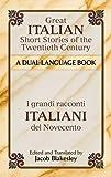 Great Italian Short Stories of the Twentieth Century / I grandi racconti italiani del Novecento: A Dual-Language Book (Dover Dual Language Italian)
