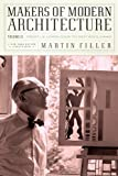 Makers of Modern Architecture, Martin Filler, 159017688X