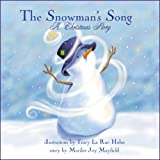 The Snowman's Song, Marilee Joy Mayfield, 1933982063