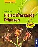 Fleischfressende Pflanzen: Mit Mein schöner Garten Profi-Tipps