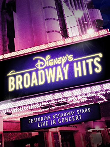 Disney's Broadway Hits - The At Broadway