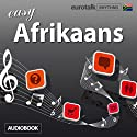 Rhythms Easy Afrikaans Audiobook by  EuroTalk Ltd Narrated by Jamie Stuart