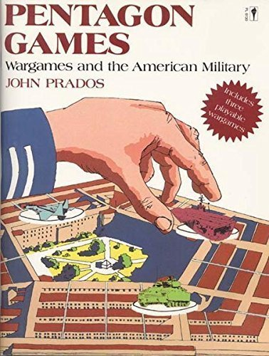 Pentagon Games: Wargames and the American Military by John Prados - Shopping Pentagon Mall