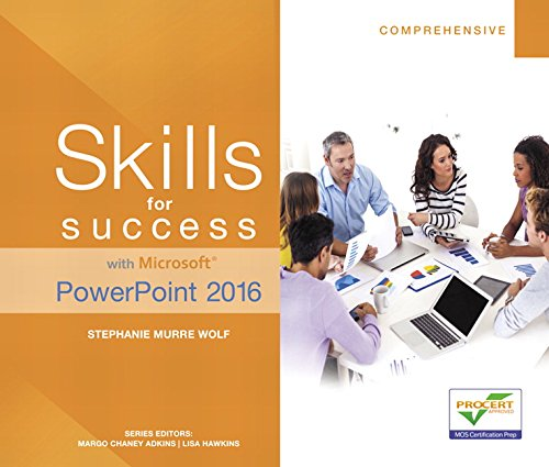 Skills for Success with Microsoft PowerPoint 2016 Comprehensive (Skills for Success for Office 2016 Series)