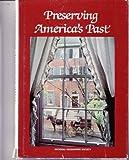 Preserving America's Past, Donald J. Crump, 0870444158