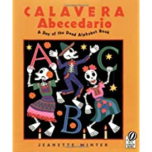 Calavera Abecedario: A Day of the Dead Alphabet Book