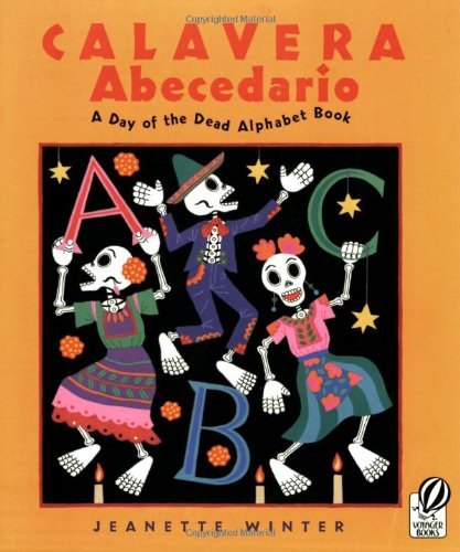 Calavera Abecedario: A Day of the Dead Alphabet