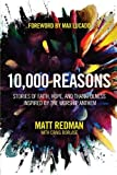 img - for 10,000 Reasons: Stories of Faith, Hope, and Thankfulness Inspired by the Worship Anthem book / textbook / text book