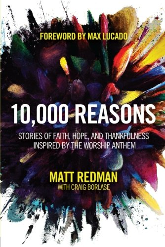 10,000 Reasons: Stories of Faith, Hope, and Thankfulness Inspired by the Worship - Mall Anthem Stores