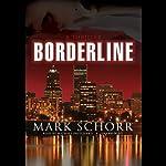 Borderline  | Mark Schorr