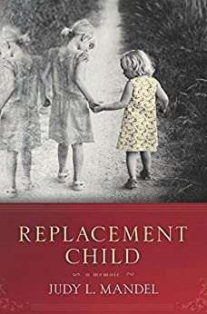 Replacement Child by [Mandel, Judy L.]