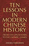 img - for Ten lessons in modern Chinese history book / textbook / text book
