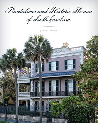 Plantations and Historic Homes of South ()