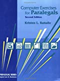Computer Exercises for Paralegals, Battaile, Kristen L., 1567064612
