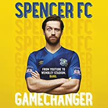 Gamechanger Audiobook by Spencer FC Narrated by To Be Announced