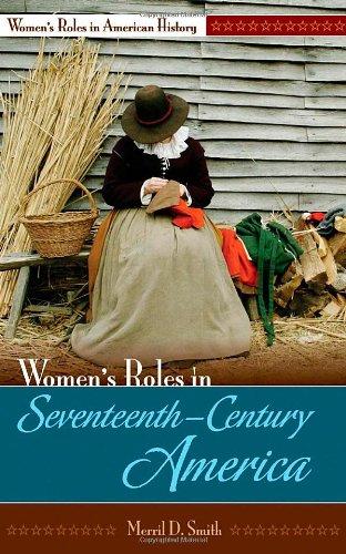 Women's Roles in Seventeenth-Century America (Women's Roles in American History)