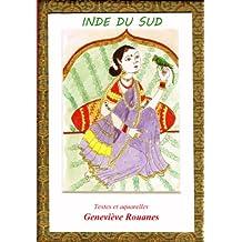 CARNET DE VOYAGE EN INDE DU SUD (CARNET DE VOYAGE EN AQUARELLES t. 4) (French Edition)