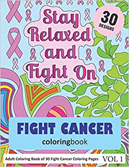 Amazon.com: Fight Cancer Coloring Book: 30 Coloring Pages of ...