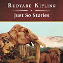 Just So Stories Audiobook by Rudyard Kipling Narrated by Shelly Frasier