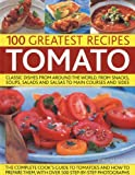 Then there are over 100 delicious recipes in this superb collection, ensuring that there is something for every cook. Used in thousands of dishes from around the world, it is hardly surprising that tomatoes are one of the most versatile and b...