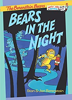 Bears in the Night (Bright & Early Books(R)) by [Berenstain, Stan, Berenstain, Jan]