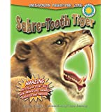 Sabre-Tooth Tiger (Smithsonian Prehistoric Zone (Library))