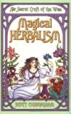 Magical Herbalism, Scott Cunningham, 0875421202